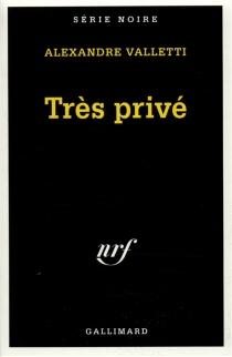 Très privé - AlexandreValletti