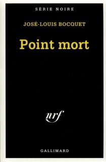 Point mort - José-LouisBocquet