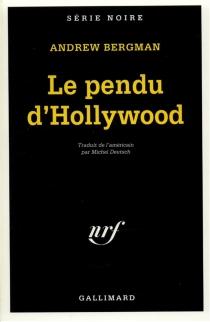 Le pendu d'Hollywood - AndrewBergman