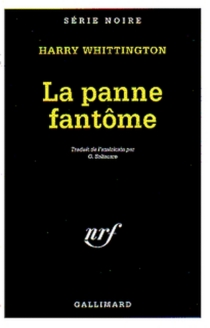 La panne fantôme - Harry Whittington