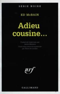 Adieu cousine... - EdMcBain