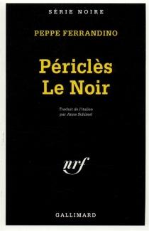 Periclès le Noir - PeppeFerrandino