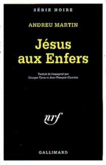 Jésus en enfer - AndreuMartín
