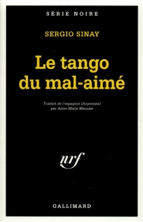 Le tango du mal aimé - SergioSinay