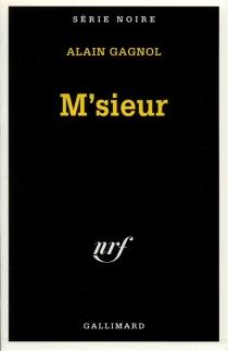 M'sieur - AlainGagnol