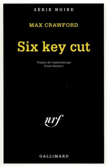 Six key cut - Max Crawford