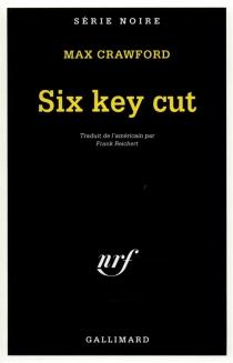 Six key cut - MaxCrawford