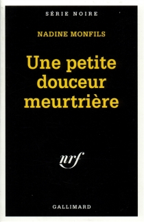 Une petite douceur meurtrière - NadineMonfils