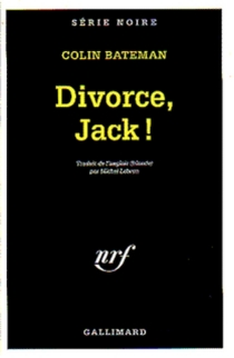 Divorce, Jack ! - Colin Bateman