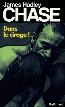 Dans le cirage - James Hadley Chase
