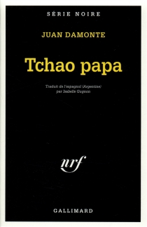 Tchao papa - JuanDamonte