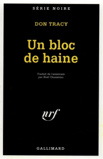 Un bloc de haine - Don Tracy