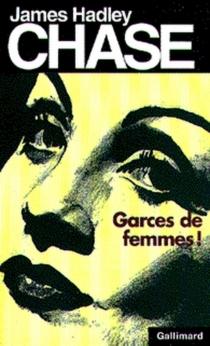 Garces de femmes - James HadleyChase