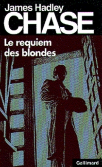 Le requiem des blondes - James HadleyChase