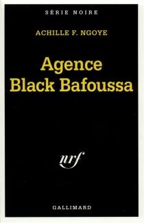 Agence Black Bafoussa - AchilleNgoye