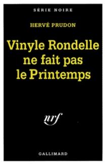 Vinyle rondelle ne fait pas le printemps - HervéPrudon
