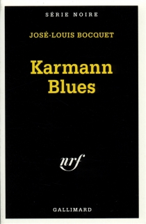 Karmann blues - José-Louis Bocquet