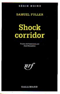 Shock corridor - SamuelFuller