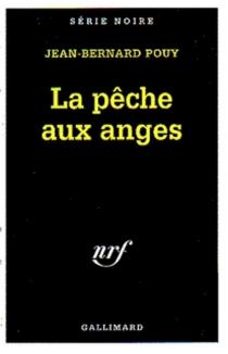La pêche aux anges - Jean-BernardPouy