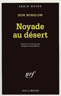 Noyade au désert - DonWinslow