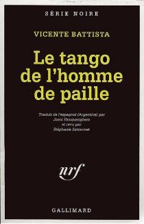 Le tango de l'homme de paille - VicenteBattista