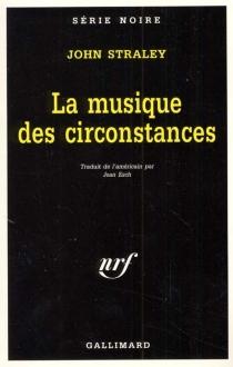 La musique des circonstances - JohnStraley