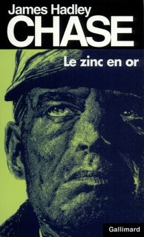 Zinc en or - James Hadley Chase