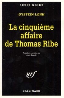 La cinquième affaire de Thomas Ribe - OysteinLonn
