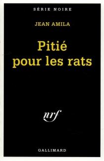 Pitié pour les rats - JeanAmila