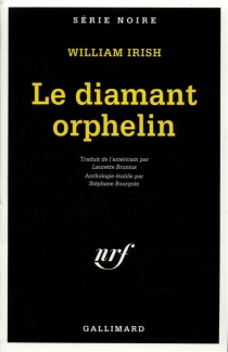 Le diamant orphelin - William Irish