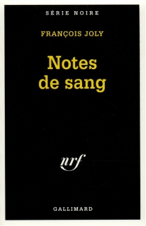 Notes de sang - François Joly