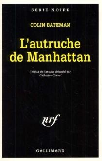 L'autruche de Manhattan - ColinBateman