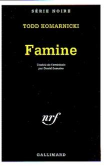 Famine - ToddKomarnicki