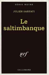 Le saltimbanque : de l'italien saltimbanco, qui saute sur le tremplin - JulienSarfati