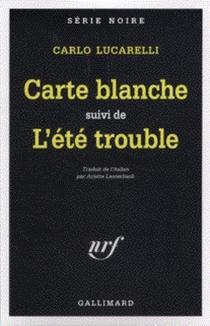 Carte blanche| Suivi de L'été trouble - CarloLucarelli