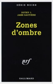 Zones d'ombre - Jean-MarieDutey