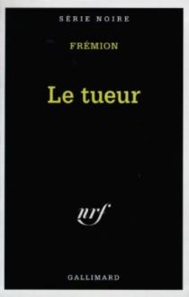 Le tueur - YvesFrémion