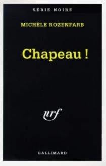 Chapeau ! - MichèleRozenfarb