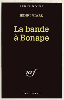 La bande à Bonape - HenriViard