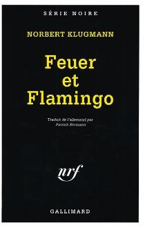 Feuer et Flamingo - NorbertKlugmann