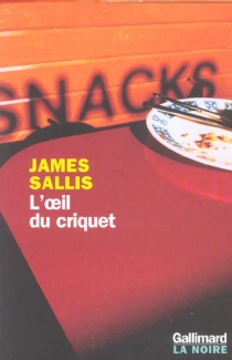 L'oeil du criquet - James Sallis