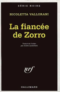 La fiancée de Zorro - NicolettaVallorani