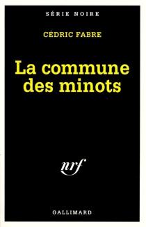 La commune des minots - CédricFabre