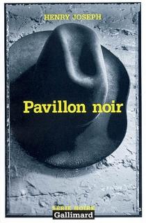 Pavillon noir - HenryJoseph