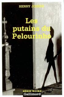 Les putains du Pelourinho - HenryJoseph
