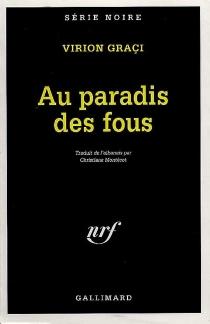 Le paradis des fous - VirionGraçi