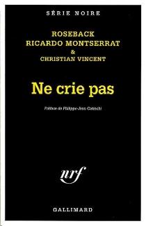 Ne crie pas - RicardoMontserrat