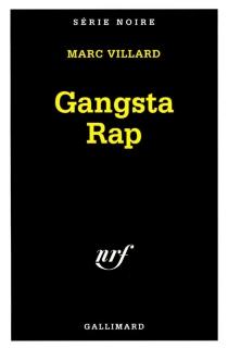 Gangsta rap - MarcVillard