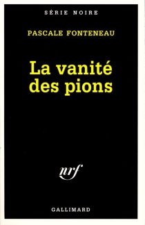 La vanité des pions - PascaleFonteneau