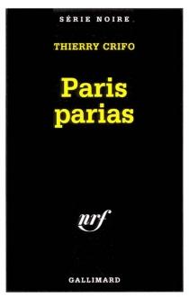 Paris parias - ThierryCrifo